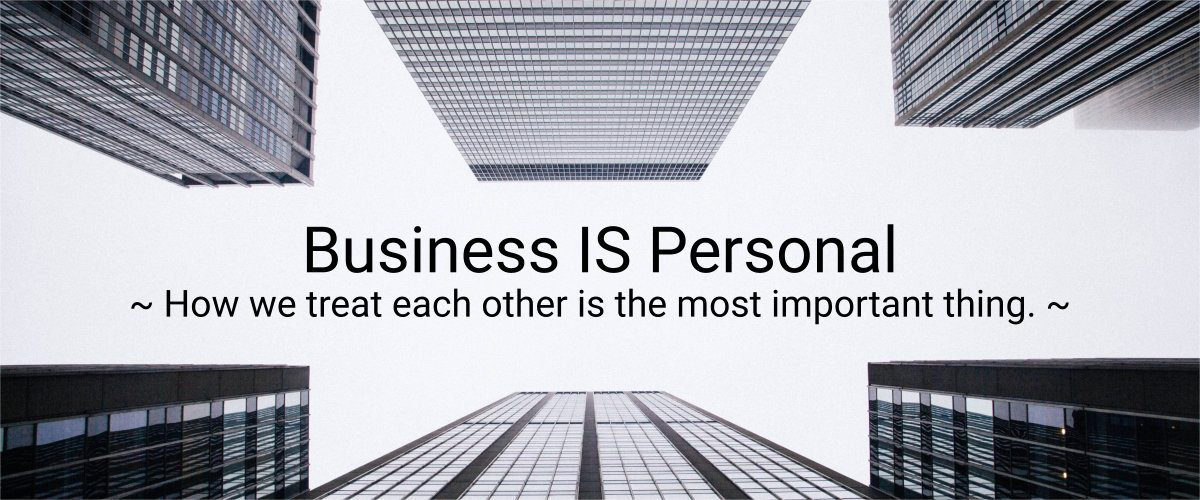 Business IS Personal